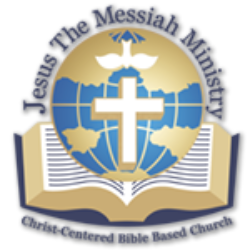 JESUS THE MESSIAH MINISTRY